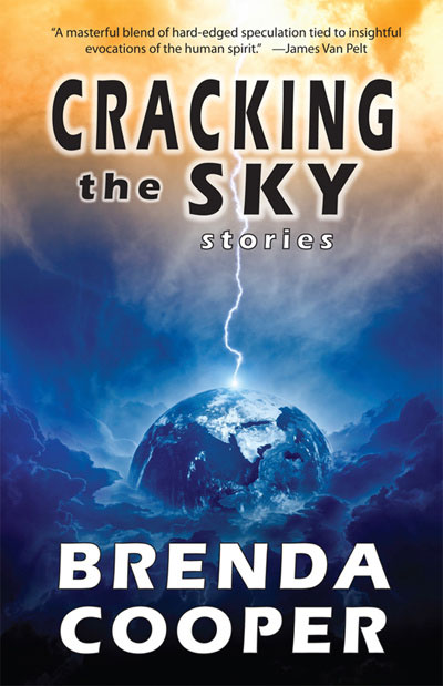 Cracking the Sky-by Brenda Cooper cover