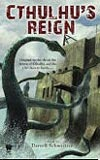 Cthulhu's Reign-edited by Darrell Schweitzer cover