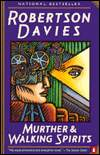 Murther & Walking Spirits-by Robertson Davies cover pic