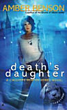 Death's Daughter-by Amber Benson cover