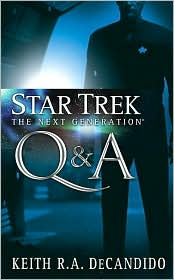 TNG: Q & A-by Keith R.A. DeCandido cover pic