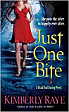 Just One Bite : A Dead-End-Dating Novel-by Kimberly Raye cover