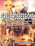 Grave Possessions-edited by Thomas Deja cover