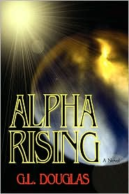Alpha Rising-by G. L. Douglas cover pic