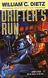 Drifter's Run-by William C. Dietz cover pic