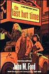 The Last Hot Time-by John M. Ford cover