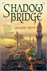 Shadowbridge-by Gregory Frost cover pic