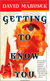Getting to Know You-by David Marusek cover pic