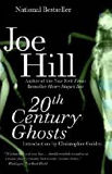 20th Century Ghosts-edited by Joe Hill cover