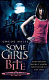 Some Girls Bite-by Chloe Neill cover pic