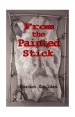 From the Painted Stick-by Gordon Goulden cover pic