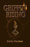 Griffin Rising-by Darby Karchut cover