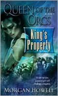 King's Property-by Morgan Howell cover pic