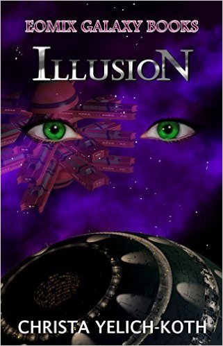 Illusion-by Christa Yelich-Koth cover pic