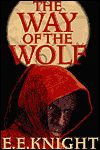 The Way of the Wolf-by E. E. Knight cover