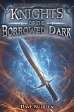 Knights of the Borrowed Dark-by Dave Rudden cover