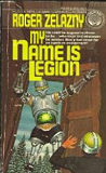 My Name Is Legion-by Roger Zelazny cover pic