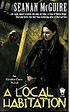 A Local Habitation-by Seanan McGuire cover