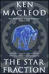 The Star Fraction-by Ken MacLeod cover pic