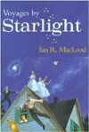 Voyages by Starlight-by Ian R. MacLeod cover pic