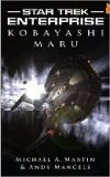 Star Trek: Enterprise: Kobayashi Maru-by Michael A. Martin cover pic