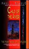 Child of the River-by Paul J. McAuley cover