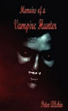 Memoirs of a Vampire Hunter-by Peter Allchin cover pic
