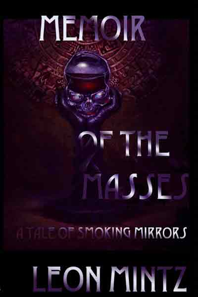 Memoir of the Masses-by Leon Mintz cover pic