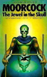 The Jewel in the Skull-by Michael Moorcock cover