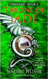 Throne of Jade-by Naomi Novik cover