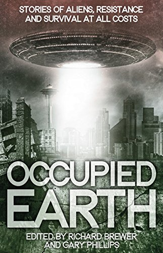 Occupied Earth-edited by Richard Brewer, Gary Philips cover