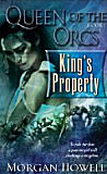 Queen of the Orcs Book 1: King's Property-by Morgan Howell cover