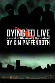 Dying to Live-by Kim Paffenroth cover pic