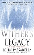 Wither's Legacy-by John Passarella cover