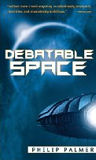 Debatable Space-by Philip Palmer cover