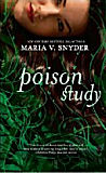 Poison Study � Book One of the Yelena Zaltana Trilogy-by Maria V. Snyder cover pic