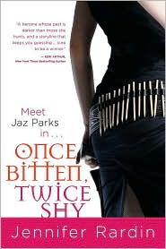 Once Bitten, Twice Shy-by Jennifer Rardin cover pic