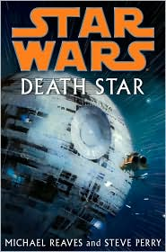 Death Star-by Michael Reaves, Michael Reaves cover pic