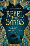 Rebel of the Sands-by Alwyn Hamilton cover