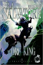 The Orc King -by R. A. Salvatore cover