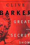 The Great and Secret Show-by Clive Barker cover