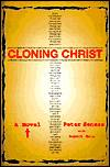 Cloning Christ-by Peter Senese, Peter Senese cover pic