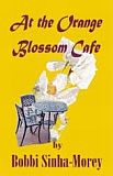 At The Orange Blossom Cafe-by Bobbi Sinha-Morey cover