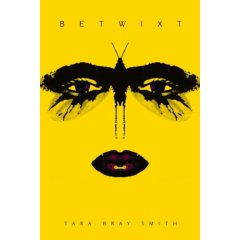 Betwixt-by Tara Bray Smith cover