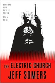 The Electric Church-by Jeff Somers cover pic