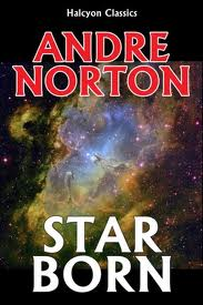 Star Born-by Andre Norton cover