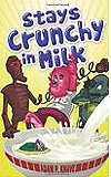 Stays Crunchy in Milk-by Adam P. Knave cover