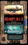 Steampunk'd Anthology-edited by Jean Rabe, Martin H. Greenberg cover