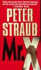Mr X-by Peter Straub cover pic