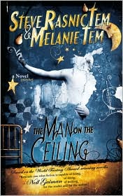 The Man on the Ceiling-by Steve Rasnic Tem, Melanie Tem cover